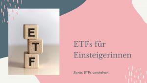 ETFs für Einsteigerinnen