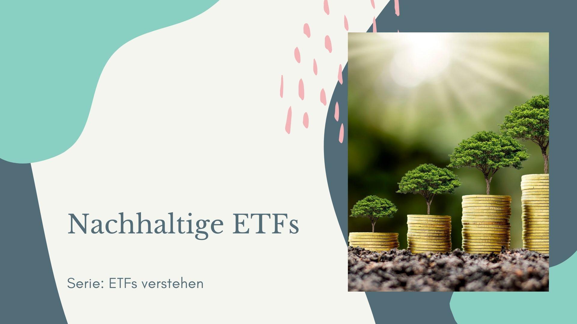 Nachhaltige ETFs