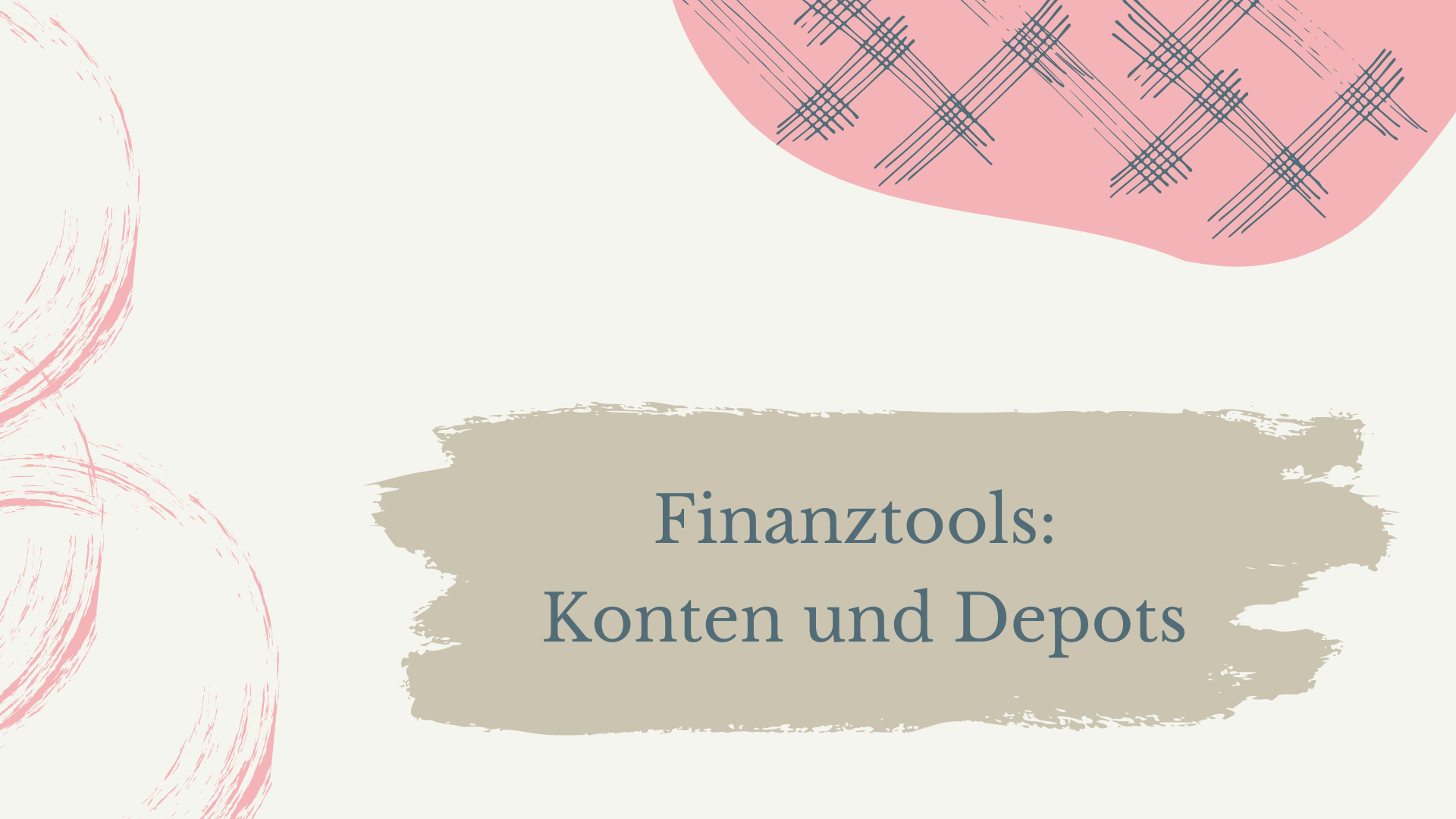 Read more about the article Finanztools: Konten und Depots