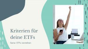 Auswahlkriterien ETF