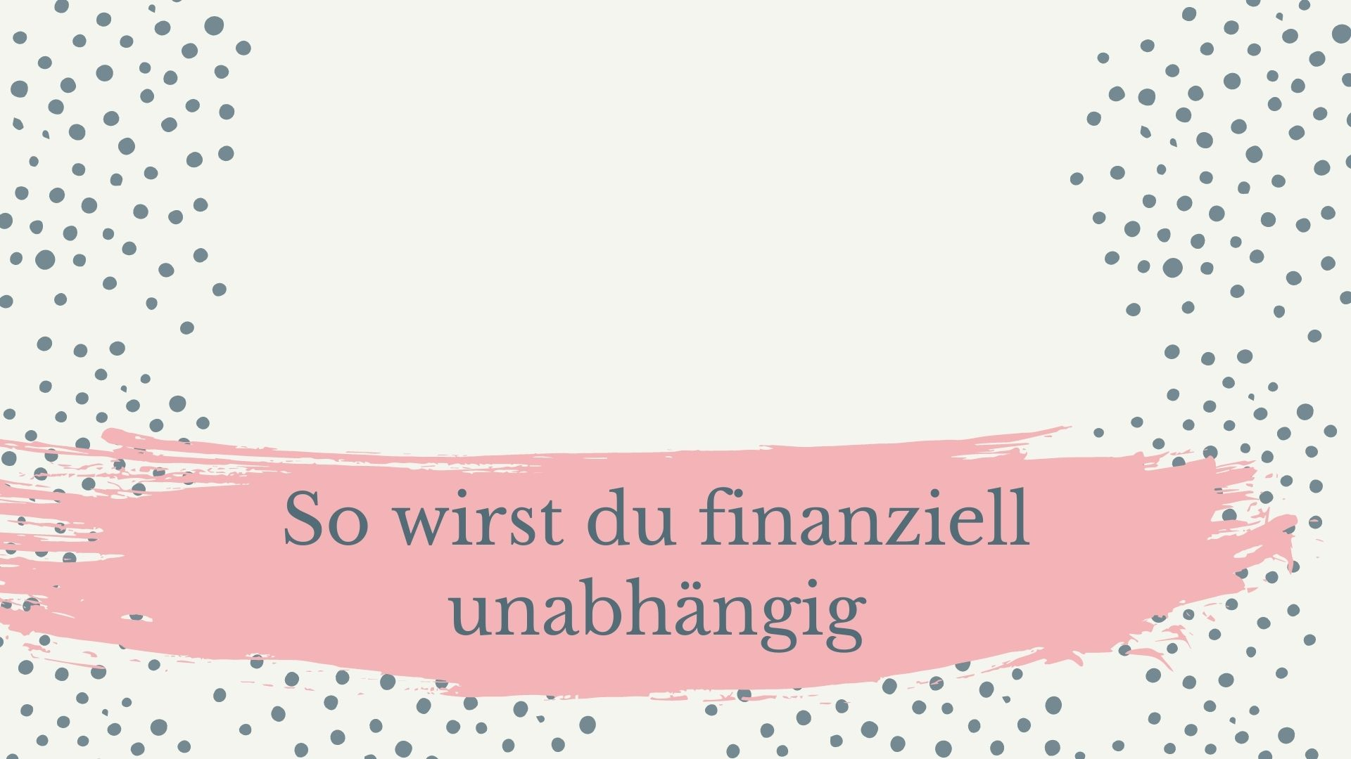 Read more about the article So wirst du finanziell unabhängig