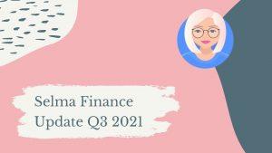 Selma Finance Update