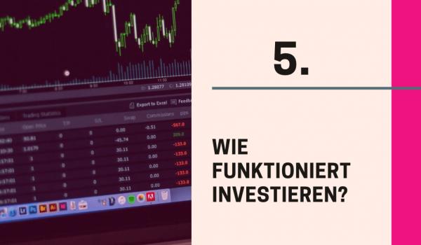 Wie funktioniert Investieren?